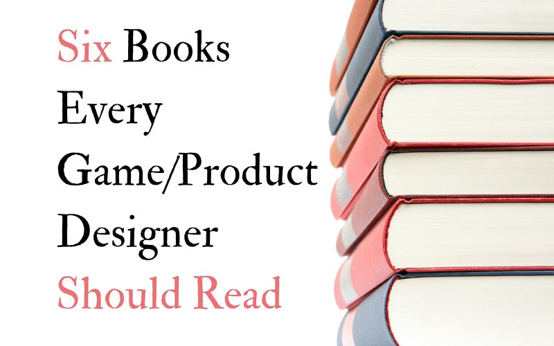 6 BooksEvery Game%2Fproduct designer should read