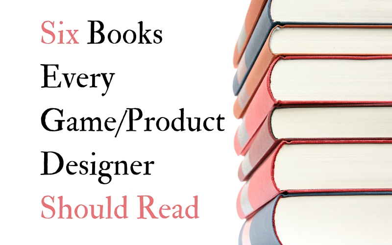 6 Books Every Game and Product Designer Should Read